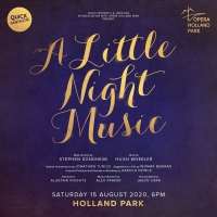 Outdoor Concert Production of A LITTLE NIGHT MUSIC Comes to Holland Park Next Month Photo