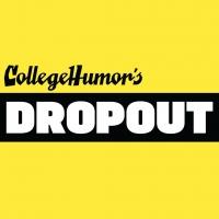 CollegeHumor's DROPOUT Unveils Slate of Originals