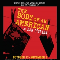 Hudson Theatre Works Presents The New Jersey Premiere Of THE BODY OF AN AMERICAN Photo