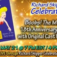 BOOBS! THE MUSICAL Original Cast Reunion Will Stream on Richard Skipper Celebrates To Photo