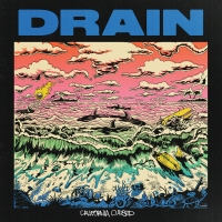 Drain Makes Label Debut with 'California Curse,' Due Out April 10 Photo
