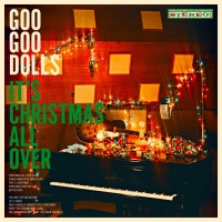 Goo Goo Dolls Officially Unveil First-Ever Holiday Album 'It's Christmas All Over' Photo