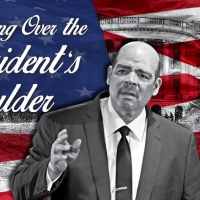 Act II Playhouse in Ambler Presents LOOKING OVER THE PRESIDENT'S SHOULDER Photo
