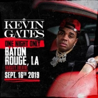 Kevin Gates Announces Homecoming Show In Baton Rouge