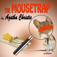 Theatre Palisades Presents MOUSETRAP By Agatha Christie