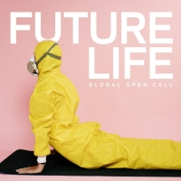 Introducing FUTURELIFE - A Global Open Call For Submissions Photo