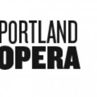 Portland Opera Announces Postponement of Fall Operas in the 2020/21 Season