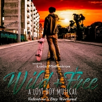 Renegade Theatre Company Presents WILD + FREE: A LOST BOY MUSICAL Photo