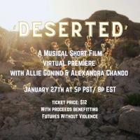 DESERTED Musical Short Film Announces Virtual Premiere Photo