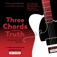 THREE CHORDS AND THE TRUTH to be Presented at Edinburgh Fringe Festival Photo