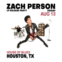 Zach Person Announces Houston LP Release Show At The House Of Blues in August Photo