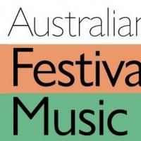 Australian Festival of Chamber Music Announces FESTIVAL PRELUDE Photo