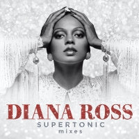 Diana Ross' SUPERTONIC Digital Release Due On May29 Photo