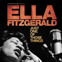 ELLA FITZGERALD: JUST ONE OF THOSE THINGS Sets April 3 Theatrical Release Date
