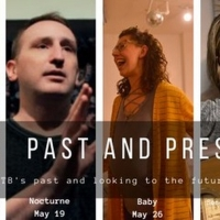 Out Of the Box Theatrics Presents New Virtual Series PAST AND PRESENT Featuring BABY, Photo