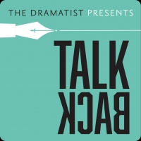 Dramatists Guild Of America Launches New Podcast TALKBACK Photo