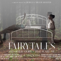 FAIRYTALES AND OTHER STORIES THAT SCARE ME to be Presented at Columbia University Photo