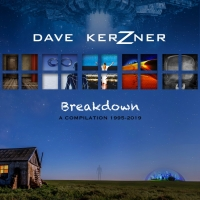 Modern Prog Artist Dave Kerzner Releases BREAKDOWN A COMPILATION 1995-2019 Photo