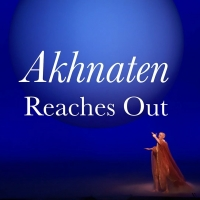 VIDEO: Take a Look at AKHNATEN at the Brooklyn Museum
