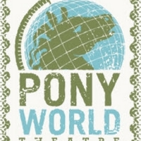 Pony World Theatre Returns With WHAT WE WERE Photo