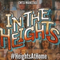 VIDEO: CMT San Jose to Present IN THE HEIGHTS Opening Number for #HeightsAtHome Photo