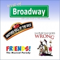 The 'West of Broadway' Podcast Chats PLAY THAT GOES WRONG, FRIENDS Parody Musical, AN Photo