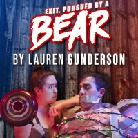Joy Productions Presents Inaugural Production, EXIT, PURSUED BY A BEAR By Lauren Gunderson