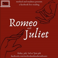 Method and Madness Presents A Facebook Live Stream Of ROMEO AND JULIET Photo