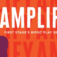 AMPLIFY - First Stage's BIPOC Short Play Series - to Return This Fall Photo