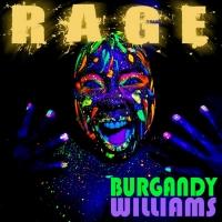 Burgandy Williams To Release Debut Single RAGE Photo