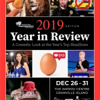 2019 YEAR IN REVIEW Is Coming to The Improv Centre on Granville Island