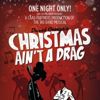 CHRISTMAS AIN'T A DRAG Makes Its NYC Debut At The Cutting Room Photo
