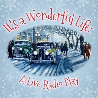 Ensemble Theatre Company Presents IT'S A WONDERFUL LIFE:  A LIVE RADIO PLAY Photo