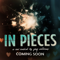 IN PIECES, a New Musical by Joey Contreras Will Be Released as a Feature Film in Supp Photo