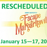 Broadway Theatre League's ESCAPE TO MARGARITAVILLE Rescheduled to January 2021 Photo