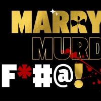 MARRY MURDER F*@# ! A BALLROOM COMEDY Comes To NYC This Fall Photo