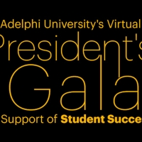 Adelphi To Host 20th Annual President's Gala Virtually To Support Student Success Scholars Photo