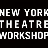 New York Theatre Workshop Announces Final Programming for 2020/21 Artistic Instigator Photo