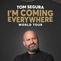 Tom Segura I'M COMING EVERYWHERE WORLD TOUR Comes to Eccles Center Photo