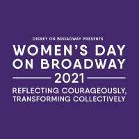 Meet the Speakers of Disney on Broadway's WOMEN'S DAY ON BROADWAY 2021 with Stage Mag Photo
