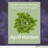 GARDEN DESIGN RECIPES, Landscape Design Book Follows Cookbook Format With DIY Garden Photo