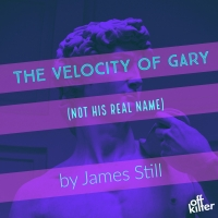 New Experimental Theatre Company Off Kilter Launches With THE VELOCITY OF GARY (NOT H Photo