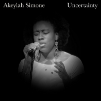 Akeylah Simone Releases Debut Single 'Uncertainty' Photo