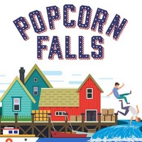 Good Theater Presents POPCORN FALLS Photo