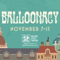 Live Theatre Returns to RLT with Family-Friendly BALLOONACY Photo