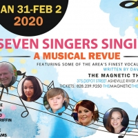 Seven Singers Singing: A Musical Revue By Dave Bates Returns To The Stage