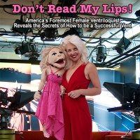 Las Vegas Headliner April Brucker Releases New Book DON'T READ MY LIPS! Photo