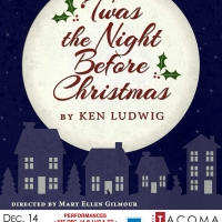 'TWAS THE NIGHT BEFORE CHRISTMAS Announced At Tacoma Little Theatre Photo