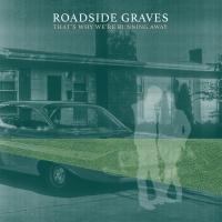 Roadside Graves Announce New Full-Length Album Photo