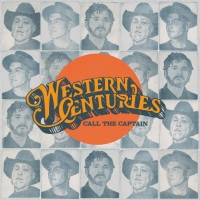Western Centuries To Release CALL THE CAPTAIN